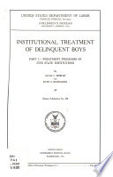 Institutional Treatment of Delinquent Boys