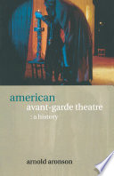 American Avant-Garde Theatre