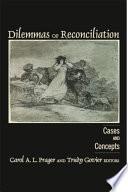 Dilemmas of Reconciliation