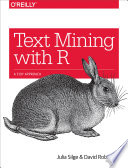 Text Mining with R  : A Tidy Approach