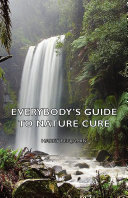 Everybody s Guide to Nature Cure