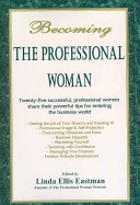 Becoming the Professional Woman Book