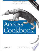 """""""Access Cookbook: Solutions to Common User Interface & Programming Problems"""" by Ken Getz, Paul Litwin, Andy Baron"""