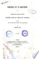 Krichna et sa doctrine dixième livre du Bhagavat Pourana traduit sur le manuscrit hindoui de Lalatch Kab par Théodore Pavie