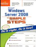Microsoft Windows Server 2008 In Simple Steps