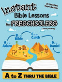 Instant Bible Lessons for Preschoolers