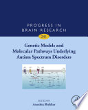 Genetic Models and Molecular Pathways Underlying Autism Spectrum Disorders