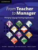 From Teacher to Manager: Managing Language Teaching ...