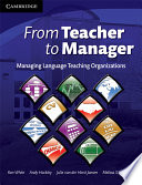 From Teacher to Manager, Managing Language Teaching Organizations by Ron White PDF