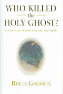 Who Killed the Holy Ghost