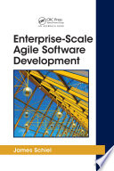 Enterprise Scale Agile Software Development