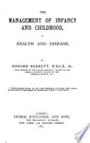 The Management of Infancy and Childhood  in Health and Disease
