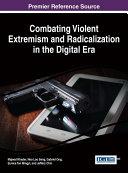 Pdf Combating Violent Extremism and Radicalization in the Digital Era