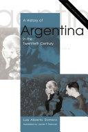A History of Argentina in the Twentieth Century Pdf/ePub eBook