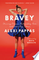 link to Bravey : chasing dreams, befriending pain, and other big ideas in the TCC library catalog