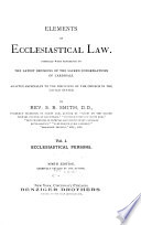 Elements of Ecclesiastical Law  Ecclesiastical persons  7th ed  rev