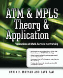 ATM   MPLS Theory   Application  Foundations of Multi Service Networking Book