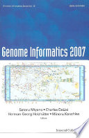 Genome Informatics 2007  Genome Informatics Series Vol  18   Proceedings Of The 7th Annual International Workshop On Bioinformatics And Systems Biology  Ibsb 2007