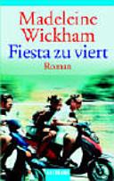 Fiesta zu viert: Roman
