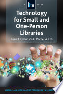 Technology For Small And One Person Libraries Book PDF