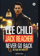 Jack Reacher Never go back (Retour interdit)