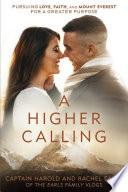 A Higher Calling