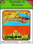 Byzantine & Moslem Empires