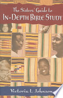 The Sisters' Guide to In-Depth Bible Study