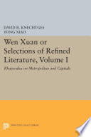 Wen Xuan or Selections of Refined Literature  Volume I