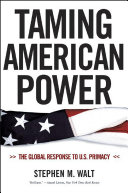 Pdf Taming American Power: The Global Response to U.S. Primacy Telecharger