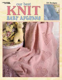 Our Best Knit Baby Afghans