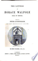 The Letters of Horace Walpole  Earl of Oxford  9
