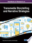Handbook Of Research On Transmedia Storytelling And Narrative Strategies