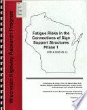 Fatigue Risks In The Connections Of Sign Support Structures