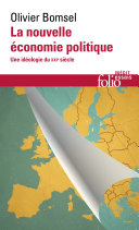 La nouvelle économie politique. Une idéologie du XXIe siècle ebook