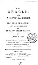 Pdf The oracle: or, A short panegyric on mr. Peter Edwards's ... defence of infant sprinkling, by John of Enon