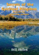 Secrets of the Spiritual Kingdom