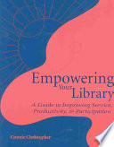 Empowering Your Library Book PDF