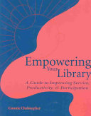Empowering Your Library