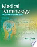 Medical Terminology, Enhanced Edition