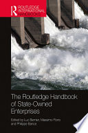The Routledge Handbook of State Owned Enterprises Book