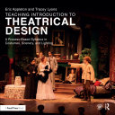 Teaching Introduction to Theatrical Design: A Process Based Syllabus ...