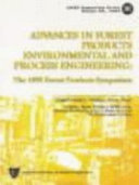 Advances in Forest Products Environmental and Process Engineering