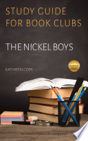 Study Guide for Book Clubs  The Nickel Boys