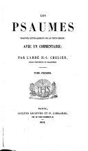 Les Psaumes traduits littéralement sur le texte hébreu, avec un commentaire; par l'Abbé H.-J. Crelier