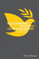 Peacemaking and the Challenge of Violence in World Religions Pdf/ePub eBook