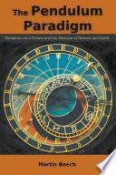 The Pendulum Paradigm
