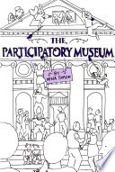 """The Participatory Museum"" by Nina Simon"