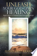 Unleash Your God Given Healing