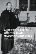 Albert Cleage Jr. and the Black Madonna and Child